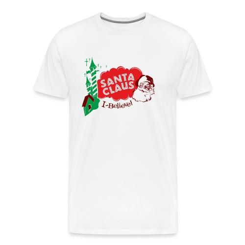 Santa Claus I believe! - Men's Premium T-Shirt