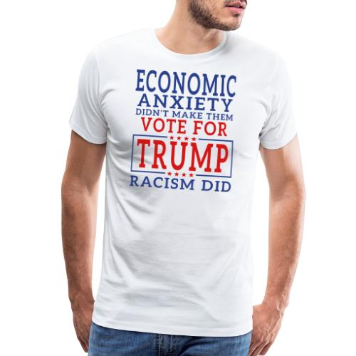 Racists Voted For Trump T-shirts - Men's Premium T-Shirt