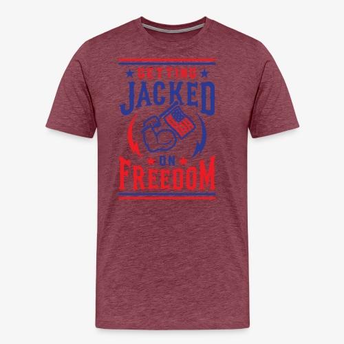 Getting Jacked On Freedom - Men's Premium T-Shirt