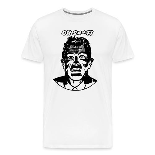 Oh S#*t! - Men's Premium T-Shirt