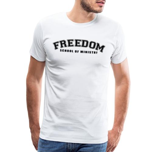 Freedom School of Ministry White TShirt - Men's Premium T-Shirt