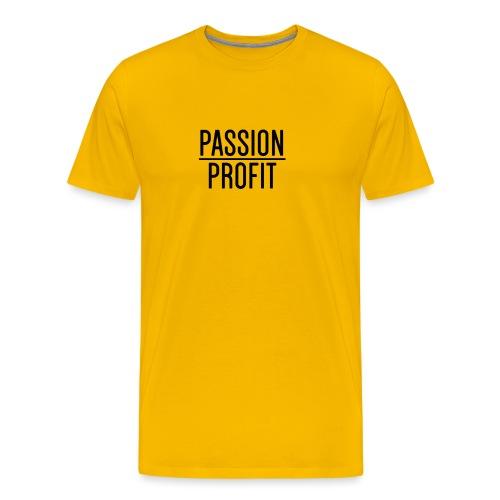 Passion Over Profit - Men's Premium T-Shirt