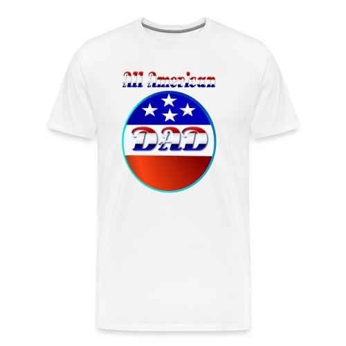 All American Dad - Men's Premium T-Shirt