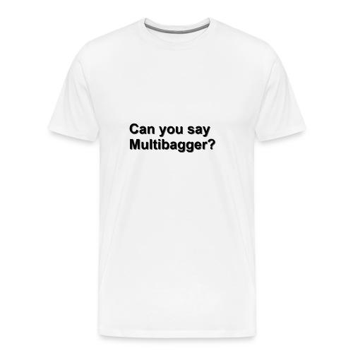 WhiteShirt Multibagger - Men's Premium T-Shirt