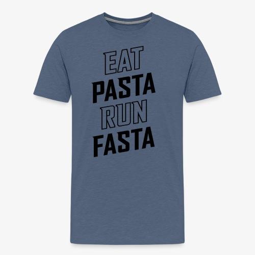 Eat Pasta Run Fasta v2 - Men's Premium T-Shirt