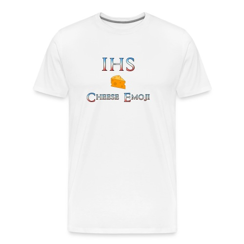 IHS Cheese - Men's Premium T-Shirt