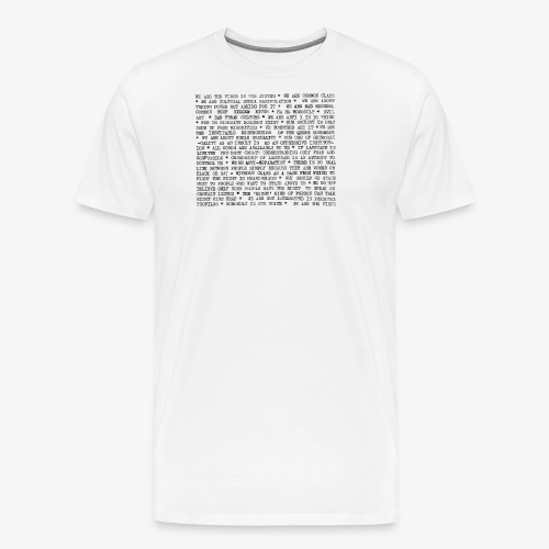 We are the virus in the system - Men's Premium T-Shirt