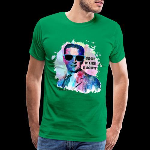 Drop it Like F. Scott | Write Music - Men's Premium T-Shirt