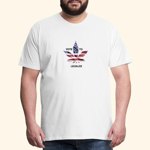 VOTE TO LEGALIZE - AMERICAN CANNABISLEAF SUPPORT - Men's Premium T-Shirt