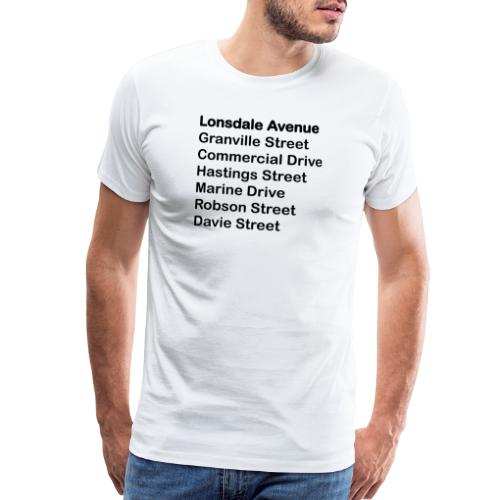 Street Names Black Text - Men's Premium T-Shirt