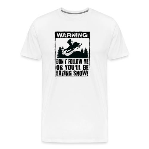 Snowmobile Warning - Men's Premium T-Shirt