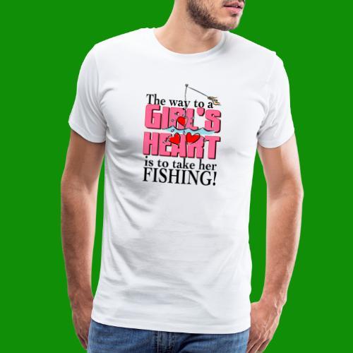 Fishing - Way to a Girl's Heart - Men's Premium T-Shirt