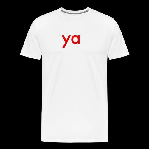 ya - Men's Premium T-Shirt