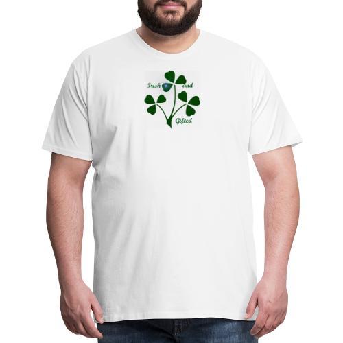 Irish And Gifted - Men's Premium T-Shirt