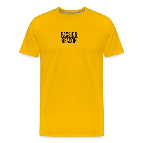 Passion Over Reason - Men's Premium T-Shirt