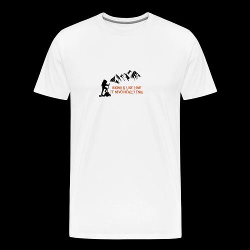 Hiking Is Like Love - Men's Premium T-Shirt