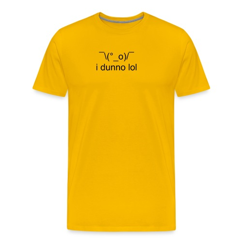 i dunno lol - Men's Premium T-Shirt