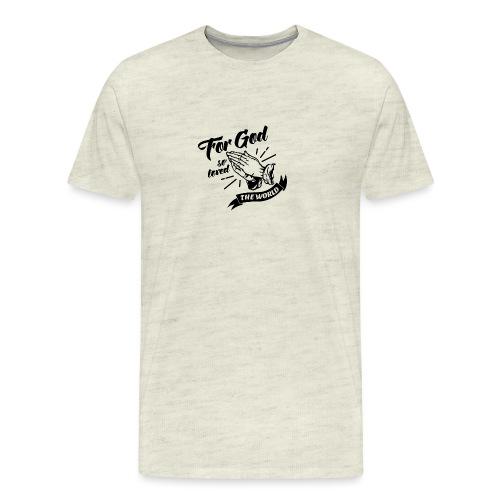For God So Loved The World… - Alt. Design (Black) - Men's Premium T-Shirt