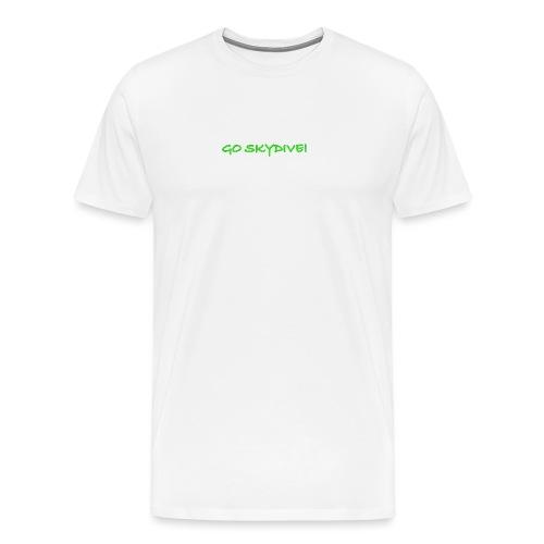 Go Skydive T-shirt/Book Skydive - Men's Premium T-Shirt