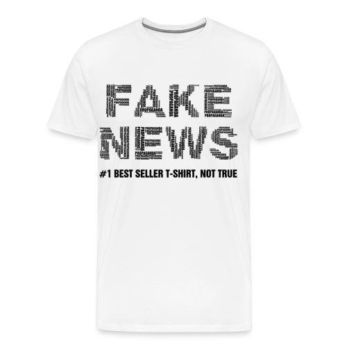fakenewsnottrue1 - Men's Premium T-Shirt