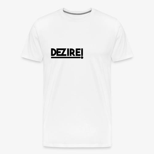 Dezire BLACK - Men's Premium T-Shirt