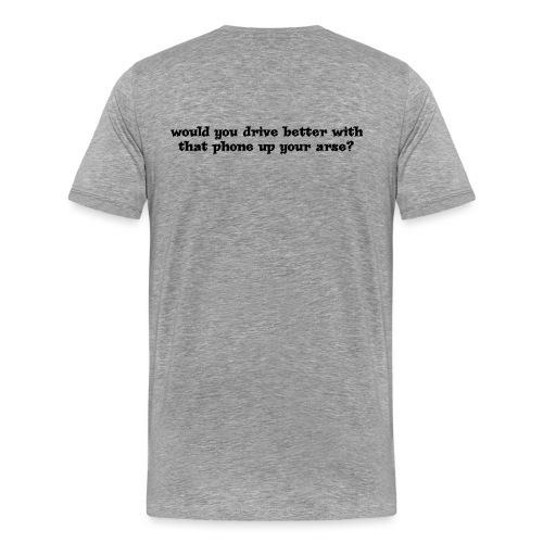 Phone up arse Black - Men's Premium T-Shirt