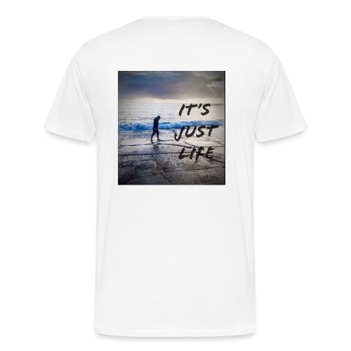 just life - Men's Premium T-Shirt