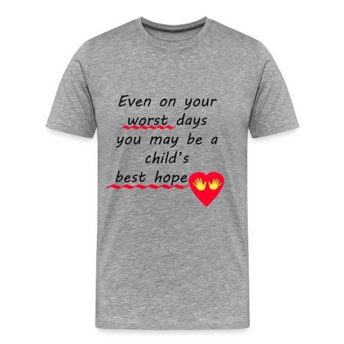 Child s Best Hope - Men's Premium T-Shirt