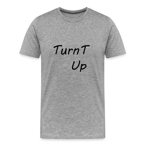 TurnT_Up - Men's Premium T-Shirt