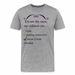 I Really Hate Cleaning - Men's Premium T-Shirt