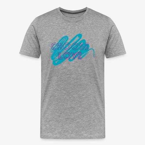 Choose Love Design! - Men's Premium T-Shirt