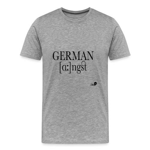 GERMAN ANGST - Men's Premium T-Shirt