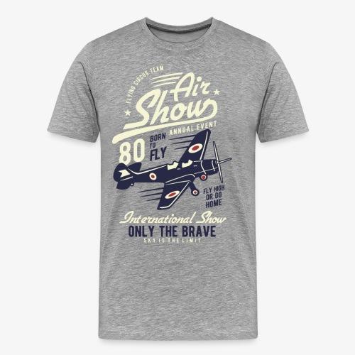 Only the brave air show - Men's Premium T-Shirt