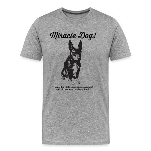 Miracle Dog! - Men's Premium T-Shirt