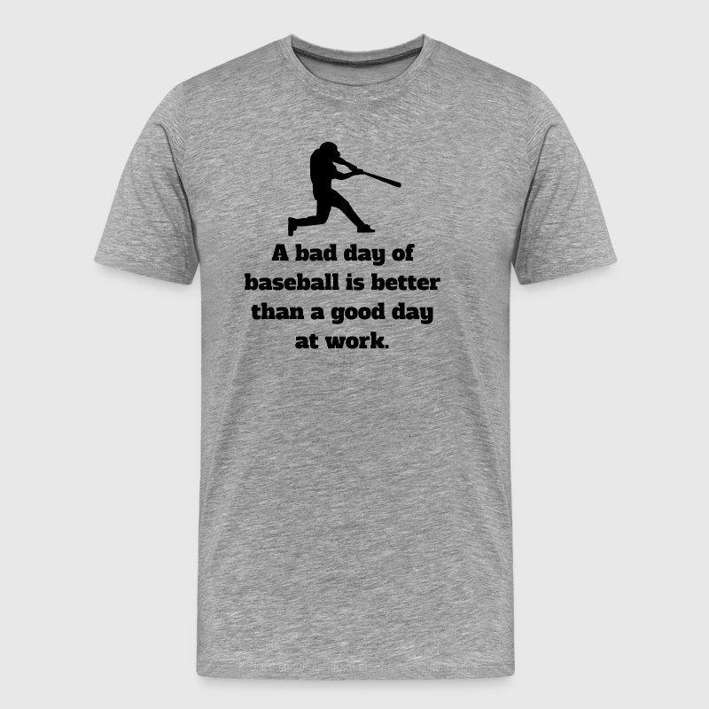 Bad Day Of Baseball - Men's Premium T-Shirt