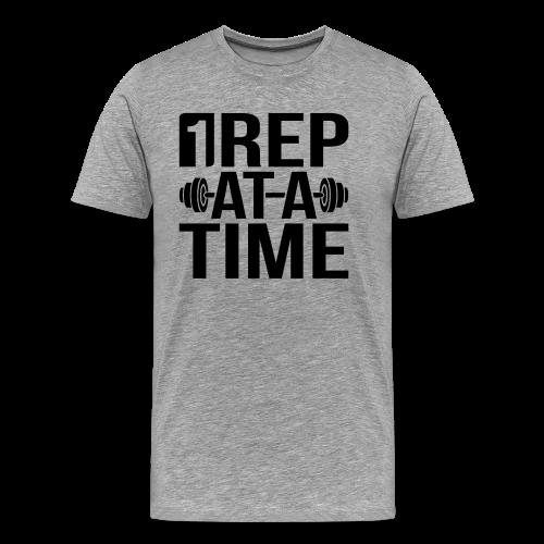 1Rep at a Time - Men's Premium T-Shirt