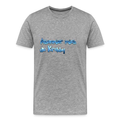Itz_co11mme Abonnier mich du K**** - Men's Premium T-Shirt