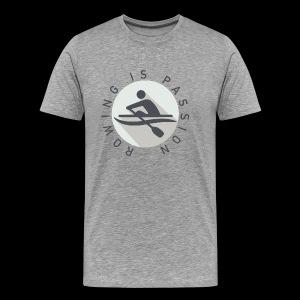 Rowing Is Passion Logo - Men's Premium T-Shirt