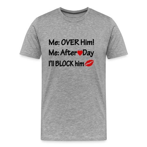 My V-Day memes tee... - Men's Premium T-Shirt