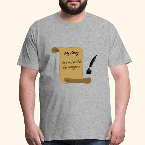 My Story - Men's Premium T-Shirt