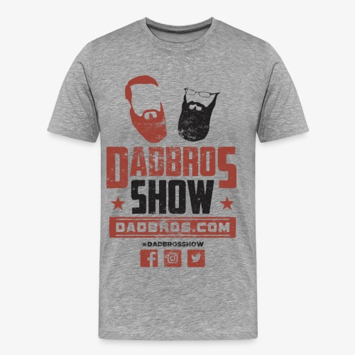 Dad Bros Show Fight Shirt - Men's Premium T-Shirt