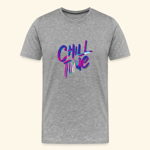 chill time - Men's Premium T-Shirt