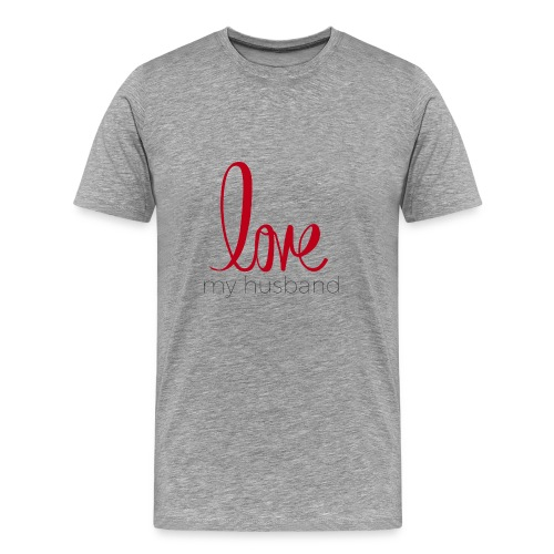 love my husband - Men's Premium T-Shirt