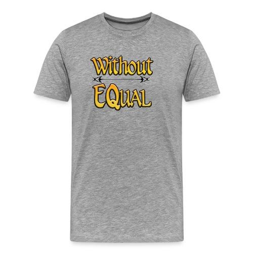 Without EQual - Men's Premium T-Shirt