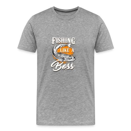Fishing like a BOSS - Men's Premium T-Shirt