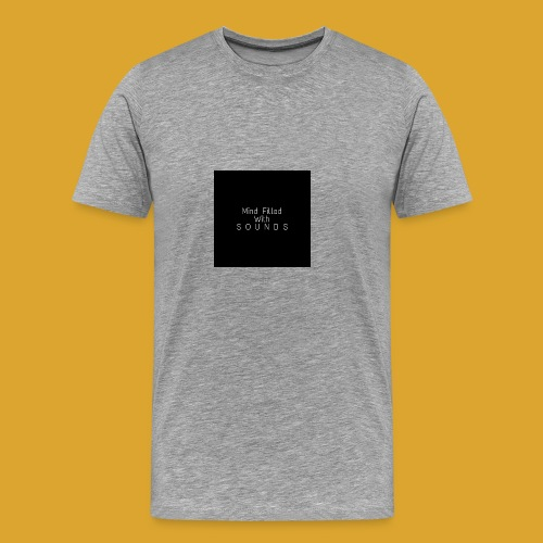 Mind Filled with Sounds - Men's Premium T-Shirt