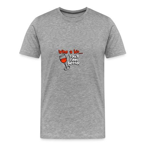 wine a bit - Men's Premium T-Shirt