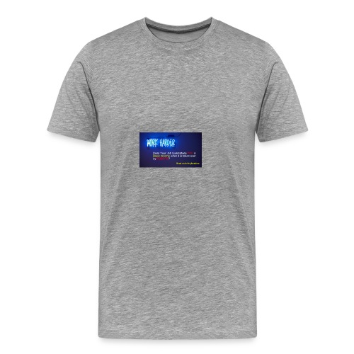 Work Harder #mybasicincome - Men's Premium T-Shirt