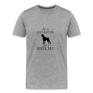 Life Is Better With A Boxer Dog Black - Men's Premium T-Shirt