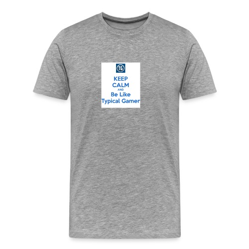 keep calm and be like typical gamer - Men's Premium T-Shirt